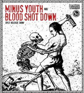Blood Shot Down Minus Youth The Split Tour